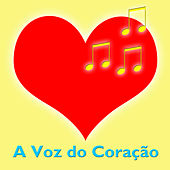 Play & Download A Voz do Coração by Various Artists | Napster