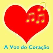 A Voz do Coração by Various Artists
