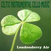 Play & Download Celtic Instrumental Cello Music: Londonderry Air by The O'Neill Brothers Group | Napster
