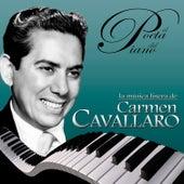Play & Download La Música Ligera de Carmen Cavallaro, El Poeta del Piano by Various Artists | Napster