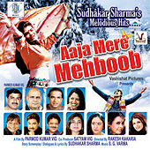 Aaja Mere Mehboob (Original Motion Picture Soundtrack) by Various Artists