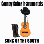 Play & Download Country Guitar Instrumentals: Song of the South by The O'Neill Brothers Group | Napster