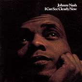 Play & Download I Can See Clearly Now (Greatest Hits) by Johnny Nash | Napster