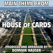 House of Cards: Main Title (From the Original Score To