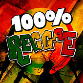 100% Reggae by Various Artists