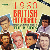 Play & Download The 1960 British Hit Parade: The B Sides, Pt. 1 Vol. 2 by Various Artists | Napster