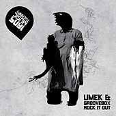 Rock It Out by Umek
