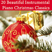 Play & Download 20 Beautiful Instrumental Piano Christmas Classics by The O'Neill Brothers Group | Napster