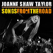 Play & Download Songs from the Road by Joanne Shaw Taylor | Napster