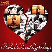 Play & Download Heart Breaking Songs by Various Artists | Napster