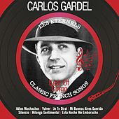 Play & Download Best Of Tango (Les éternels - Classic French Songs) by Carlos Gardel | Napster