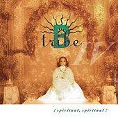Play & Download Spiritual, Spritual! by B-Tribe | Napster