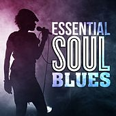Essential Soul Blues by Various Artists