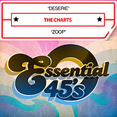 Play & Download Deserie / Zoop (Digital 45) by The Charts | Napster