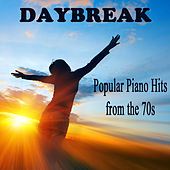 Play & Download Popular Piano Hits from the 70s: Daybreak by The O'Neill Brothers Group | Napster