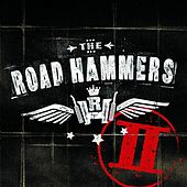 The Road Hammers II by The Road Hammers
