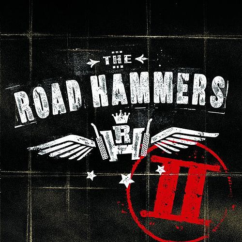 Play & Download The Road Hammers II by The Road Hammers | Napster