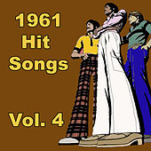 Play & Download 1961 Hit Songs, Vol. 4 by Various Artists | Napster