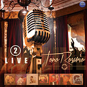 Play & Download Toño Rosario Live, Vol. 2 by Toño Rosario | Napster