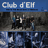 Fire in the Brain (Live at Berklee) by Club D'Elf