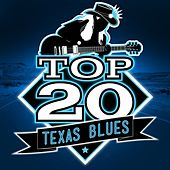 Top 20 Texas Blues by Various Artists