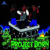The Very Best of Project Born by Project Born
