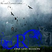 Play & Download She Said I Wonder When.... (Live) by One Less Reason | Napster