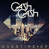 Overtime EP by Cash Cash