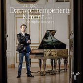 Play & Download J.S. Bach: The Well-Tempered Clavier -  Book two by Christophe Rousset | Napster