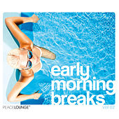 Play & Download Early Morning Breaks, Vol. 2 by Various Artists | Napster