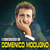 Play & Download I successi di Domenico Modugno by Domenico Modugno | Napster