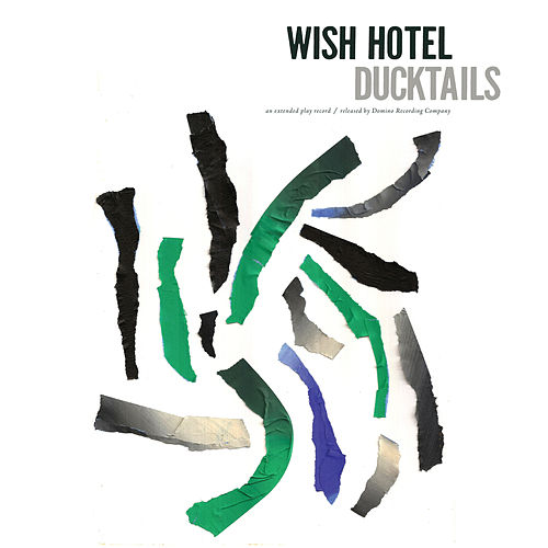 Play & Download Wish Hotel by Ducktails | Napster