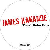 Play & Download Vocal Selection by James Kakande | Napster