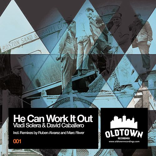 Play & Download He Can Work It Out by David Caballero | Napster