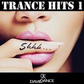 Play & Download Trance Hits 1 by Various Artists | Napster