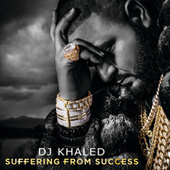 Play & Download Suffering From Success by DJ Khaled | Napster