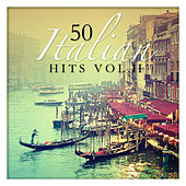 Play & Download 50 Italian Hits Vol. 2 by Various Artists | Napster