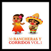 Play & Download 50 Rancheras y Corridos Vol. 1 by Various Artists | Napster