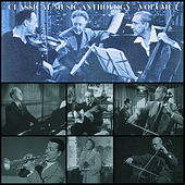 Play & Download Classical Music Anthology Volume I by Various Artists | Napster