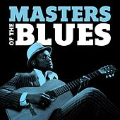 Masters of the Blues by Various Artists