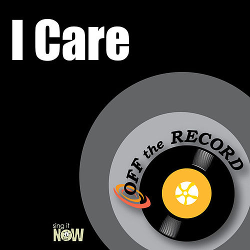 Play & Download I Care by Off the Record | Napster