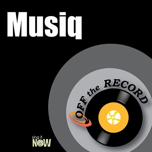 Play & Download Musiq by Off the Record | Napster