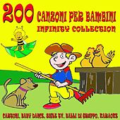 200 canzoni per bambini - Infinity Collection (Cartoni, baby dance, sigle tv, balli di gruppo, karaoke) by Various Artists