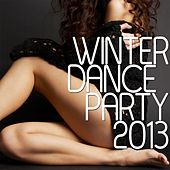Play & Download Winter Dance Party 2013 by Various Artists | Napster