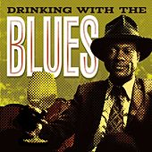 Drinking With The Blues by Various Artists
