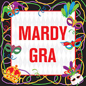 Mardy Gra by Various Artists