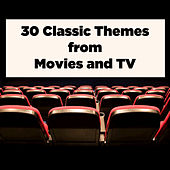 Play & Download 30 Classic Themes from Movies and TV by Various Artists | Napster
