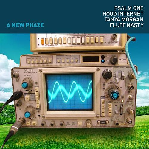 Play & Download A New Phaze (feat. the Hood Internet, Tanya Morgan & Fluff Nasty) by Psalm One | Napster