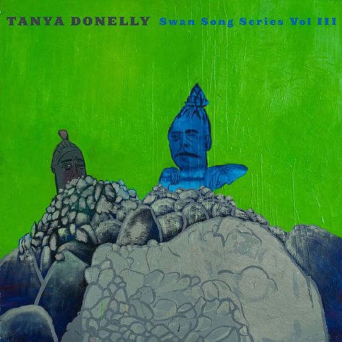 Play & Download Swan Song Series Vol. 3 by Tanya Donelly | Napster