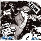 Nada Especial (Próxima Ola) by Señor Flavio